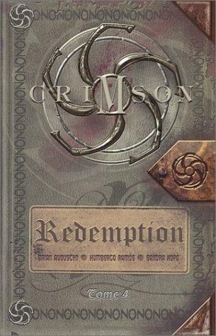 Crimson: Redemption - Tome 4 by Brian Augustyn