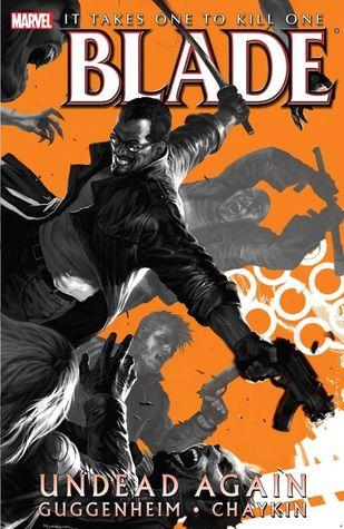 Blade: Undead Again by Howard Chaykin, Marko Djurdjevic, Marc Guggenheim