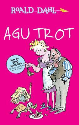 Agu Trot / Esio Trot by Roald Dahl