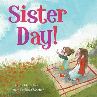Sister Day! by Lisa Mantchev, Sonia Sanchez