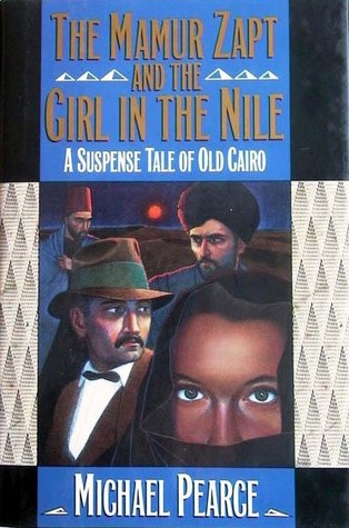 The Mamur Zapt and the Girl in the Nile by Michael Pearce