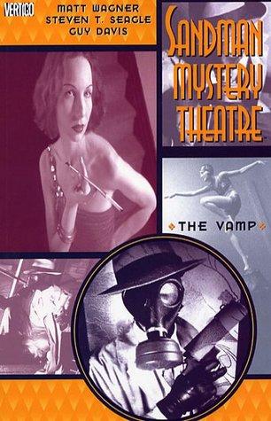 Sandman Mystery Theatre, Vol. 3: The Vamp by Steven T. Seagle, Matt Wagner, Guy Davis