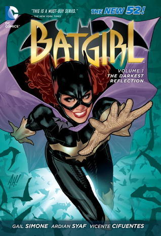 Batgirl, Vol. 1: The Darkest Reflection by Vicente Cifuentes, Ardian Syaf, Gail Simone