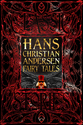 Hans Christian Andersen Fairy Tales: Classic Tales by Flame Tree Studio