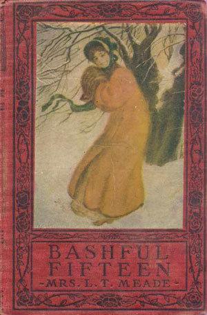 Bashful Fifteen by L.T. Meade