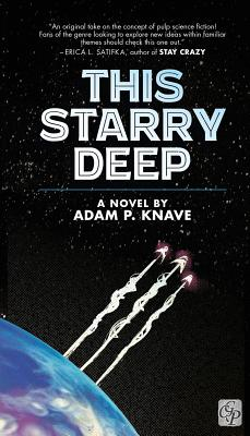 This Starry Deep by Adam P. Knave