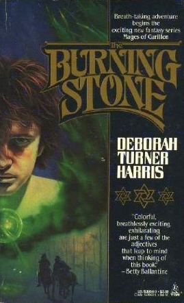 The Burning Stone by Deborah Turner Harris