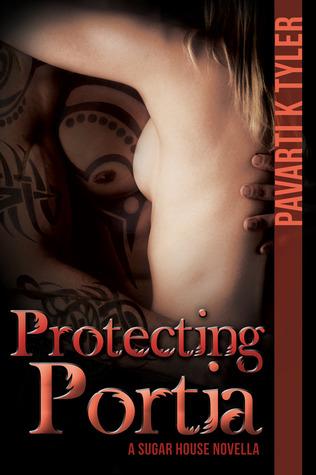 Protecting Portia by Pavarti K. Tyler