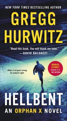 Hellbent: An Orphan X Novel by Gregg Hurwitz