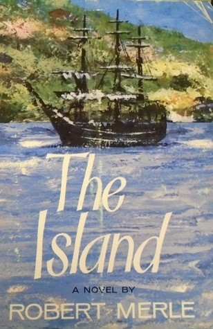 The Island by Robert Merle