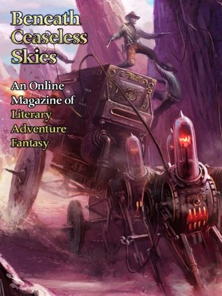 Beneath Ceaseless Skies #104 by Marie Brennan, Scott H. Andrews, Seth Dickinson