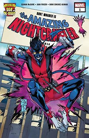 Age of X-Man: The Amazing Nightcrawler (2019) #1 by Michelle Delecki, Federico Blee, Shane Davis, Seanan McGuire, Juan Frigeri