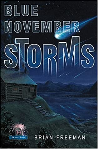 Blue November Storms by Alan M. Clark, Brian James Freeman