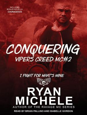 Conquering by Ryan Michele, Brian Pallino, Isabelle Gordon