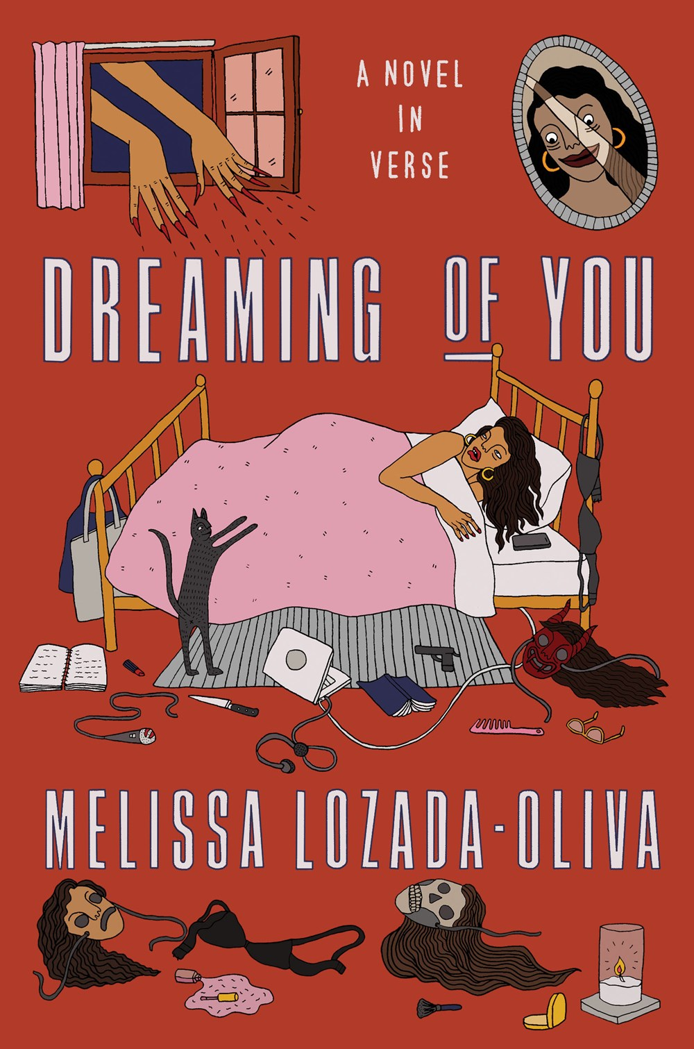 Dreaming of You: A Novel in Verse by Melissa Lozada-Oliva