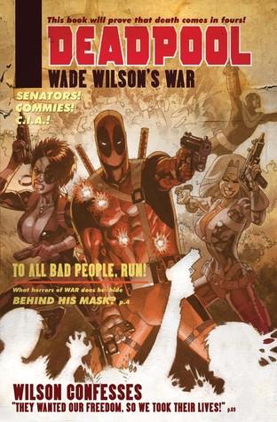 Deadpool: Wade Wilson's War by Jason Pearson, Duane Swierczynski