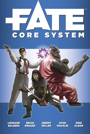 Fate Core System by Leonard Balsera, Ryan Macklin, Brian Engard, Mike Olson, Jeremy Keller