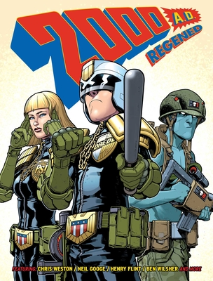 2000 Ad Regened, Volume 1: A Thrill-Powered Comics Collection for Earthlets of All Ages! by Alec Worley, Alex Di Campi, Chris Weston