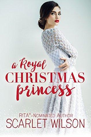 A Royal Christmas Princess by Scarlet Wilson