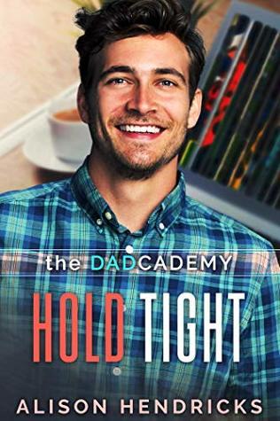 Hold Tight by Alison Hendricks