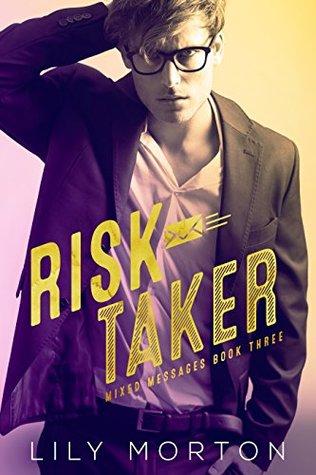 Risk Taker by Lily Morton