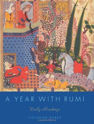 A Year with Rumi: Daily Readings by Coleman Barks, Rumi