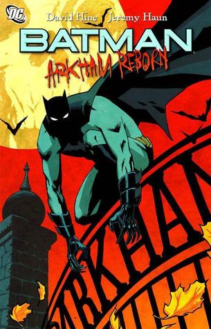 Batman: Arkham Reborn by David Hine, Jeremy Haun