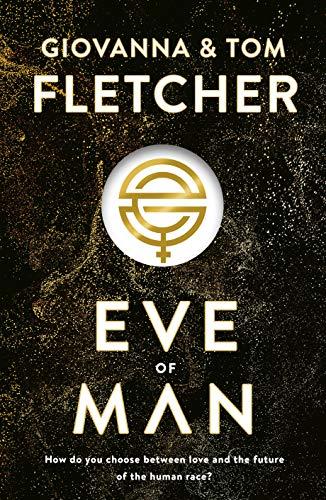 Eve of Man by Giovanna Fletcher, Tom Fletcher