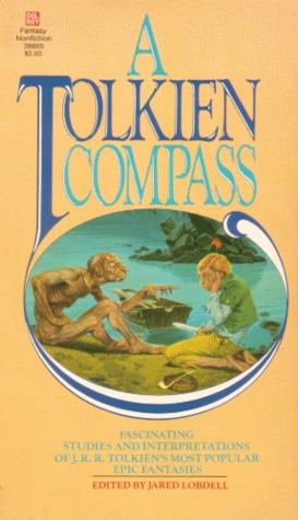 A Tolkien Compass by Jared Lobdell, J.R.R. Tolkien