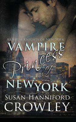 Vampire Princess of New York by Susan Hanniford Crowley