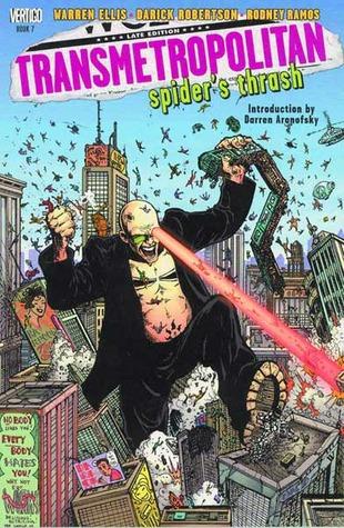 Transmetropolitan: Spider's Thrash by Rodney Ramos, Warren Ellis, Darick Robertston