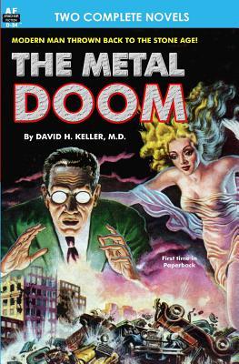 Metal Doom, The, & Twelve Times Zero by M. D. David H. Keller, Howard Browne