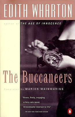 The Buccaneers by Marion Mainwaring, Edith Wharton