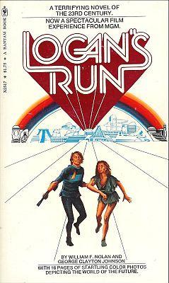 Logan's Run by George Clayton Johnson, William F. Nolan