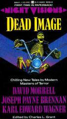 Night Visions: Dead Image by David Morrell, Karl Edward Wagner, Joseph Payne Brennan, Charles L. Grant