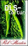 Distorture by Rob Hardin