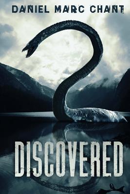 Discovered: A Devon Childs Adventure by Daniel Marc Chant