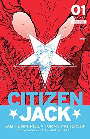 Citizen Jack #1 by Tommy Patterson, Sam Humphries