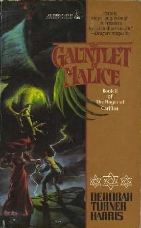 Gauntlet of Malice by Deborah Turner Harris