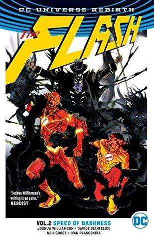 The Flash, Vol. 2: Speed of Darkness by Steve Wands, Chris Sotomayor, Joshua Williamson, Oclair Albert, Felipe Watanabe, Ivan Plascencia, Jorge Corona
