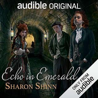 Echo in Emerald by Emily Bauer, Sharon Shinn