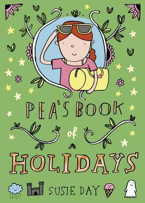 Pea's Book of Holidays by Susie Day