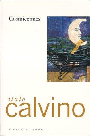 Cosmicomics by William Weaver, Italo Calvino