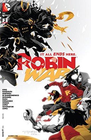 Robin War #2 by Carmine Di Giandomenico, Alvaro Martinez Bueno, Tom King, Steve Pugh, Khary Randolph