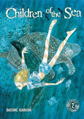Children of the Sea, Vol. 2, Volume 2 by Daisuke Igarashi