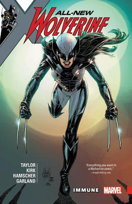 All-New Wolverine Vol. 4: Immune by Tom Taylor