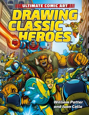 Drawing Classic Heroes by William Potter