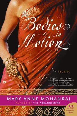 Bodies in Motion by Mary Anne Mohanraj