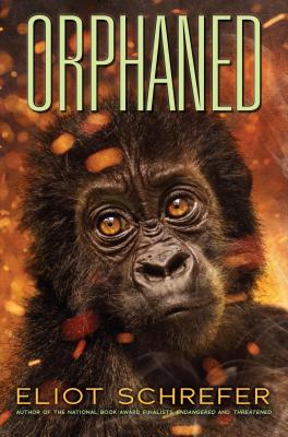 Orphaned by Eliot Schrefer