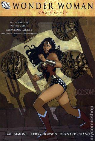 Wonder Woman, Vol. 3: The Circle by Gail Simone, Mercedes Lackey, Rachel Dodson, Terry Dodson, Ron Randall